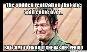 Sudden Realization Meme - sudden realization that she said come over