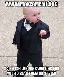 Make A Meme Org - www makeameme org scottish labours waiting for you to slag them on