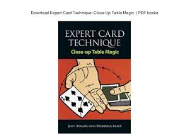 expert at the card table pdf expert card technique close up table magic pdf books