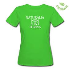 naturalia nun sunt turpia damen bio t shirt png