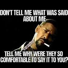 Exactly Meme - denzel washington meme memes quotes humor exactly why were they