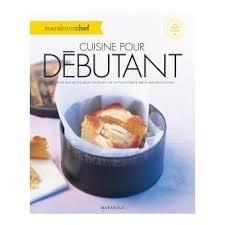 livre de cuisine pour d utant cuisine pour débutant broché collectif achat livre achat