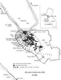 San Jose District Map by The Santa Clara Valley U0027s U201cappointment With Destiny U201d Alicia