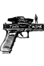 watch small town crime 2017 full movie hd free download watch