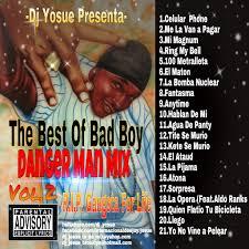 Bad Boy 3 Dj Yosue Presenta The Best Of Bad Boy Danger Man Mix Vol 2 By