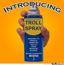 Internet Troll Meme - troll spray by biffjerky meme center