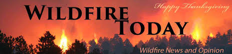 wildfire today news and opinion about wildland