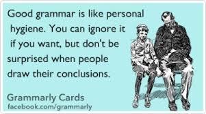 Grammar Meme - for the love of grammar meme ecard bomb personal hygiene
