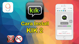 kik messenger apk installer install app clone kik 2 for iphone ios 9 9 3 2 9 3 3 no