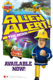fireman sam alien alert tickets u0026 times showcase