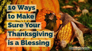 10 ways to make sure your thanksgiving is a blessing diann mills