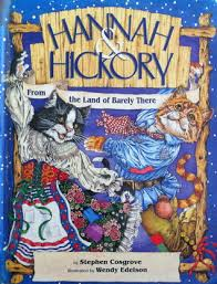Hickory Barnes And Noble Hannah And Hickory From The Land Of Barely There By Stephen Cosgrove