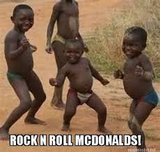 Memes Rock N Roll - meme maker rock n roll mcdonalds