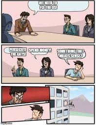 Boardroom Meeting Meme - 73 best fnaf memes images on pinterest memes humor freddy s and meme