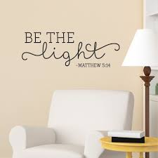 be light wall quotes decal wallquotes com