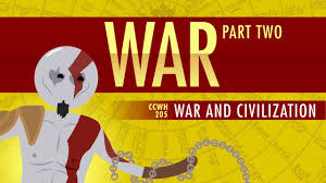 war and civilization world history 205 civilization history