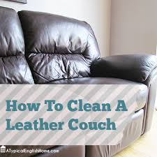 To Clean Leather Sofa A Typical Home How To Clean A Leather