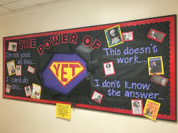what an amazing bulletin board display the power of yet teach