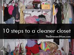 Cleaning Out Your Wardrobe The Best Way To Clean Out Your Closet The Stressed Mom