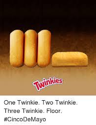 Twinkie Meme - winkies inkes one twinkie two twinkie three twinkie floor