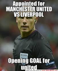 Liverpool Memes - appointed for manchester united vs liverpool opening goal for