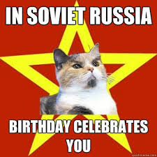 Meme Generator African Kid - in soviet russia birthday celebrates you russians meme pinterest
