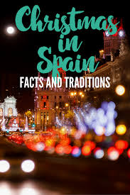 celebrating christmas in spain here u0027s what you need to know