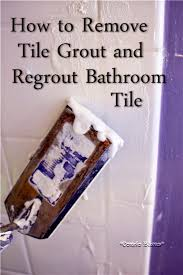 How To Remove Rust Stains From Bathroom Tiles Condo Blues How To Remove Grout And Regrout Tile Removing