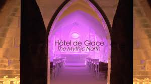 ice hotel u0027hôtel de glace the mythic north u0027 official trailer