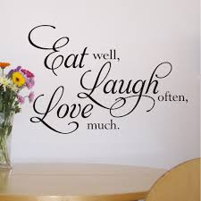 eat well laugh often love much wall quote sticker wa282x