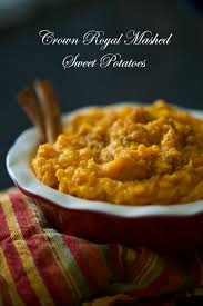 crown royal mashed sweet potatoes carrie s experimental kitchen
