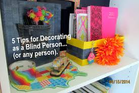 Tips For Decorating Your Home Slate U0026 Stylish 5 Tips For Decorating As A Blind Person Or Any