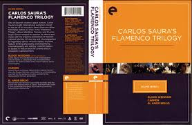 eclipse series 6 carlos saura u0027s flamenco trilogy 1981 1986 the