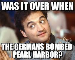 was it over when john belushi meme meme on memegen