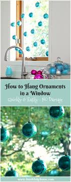 how to hang ornaments in a window no damage dans le