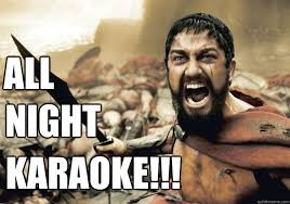 Asian Karaoke Meme - 300 tonight we dine memes quickmeme