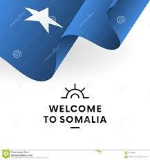 Welcome Flag Welcome To Somalia Somalia Flag Patriotic Design Vector Stock