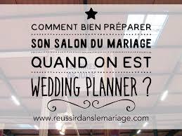 prã parer mariage salon du mariage volet 2 comment préparer avant salon