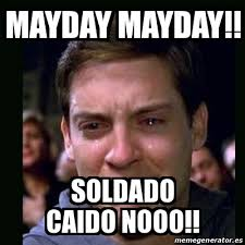 May Day Meme - meme crying peter parker mayday mayday soldado caido nooo