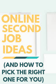 Virtual Kill House Edit Online by Online Second Job Ideas U0026 How To Pick The Right One For You