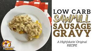 low carb sausage gravy the best keto country gravy recipe