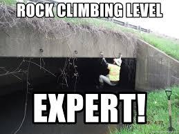 Rock Climbing Memes - rock climbing level expert art climber meme generator