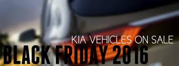 kia black friday deals black friday kia sale kenosha wi 2016