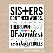sisters don u0027t words a special art print by paperramma