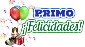 imagenes cumpleaños de primo feliz cumpleaños primo querido youtube