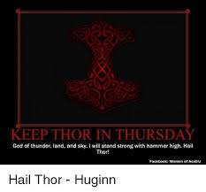 keep thor in thursday god of thunder land and sky i will stand