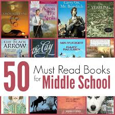 the unlikely homeschool 50 must read books for middle