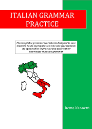 italian grammar vocabulary and homework exercises and activities