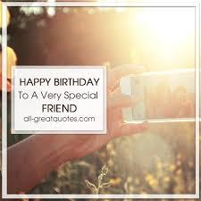 happy birthday to a very special friend free birthday cards