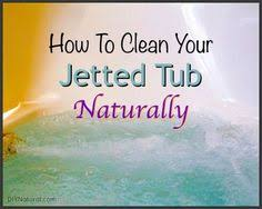 How To Wash A Bathtub How To Clean Your Jetted Tub Jacuzzi Tub Jacuzzi And Tubs
